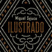 Ilustrado: A Novel Audiobook, by Miguel Syjuco