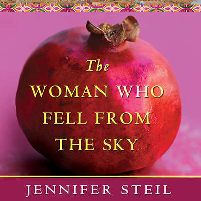 The Woman Who Fell from the Sky: An American Journalist in Yemen Audiobook, by Jennifer Steil