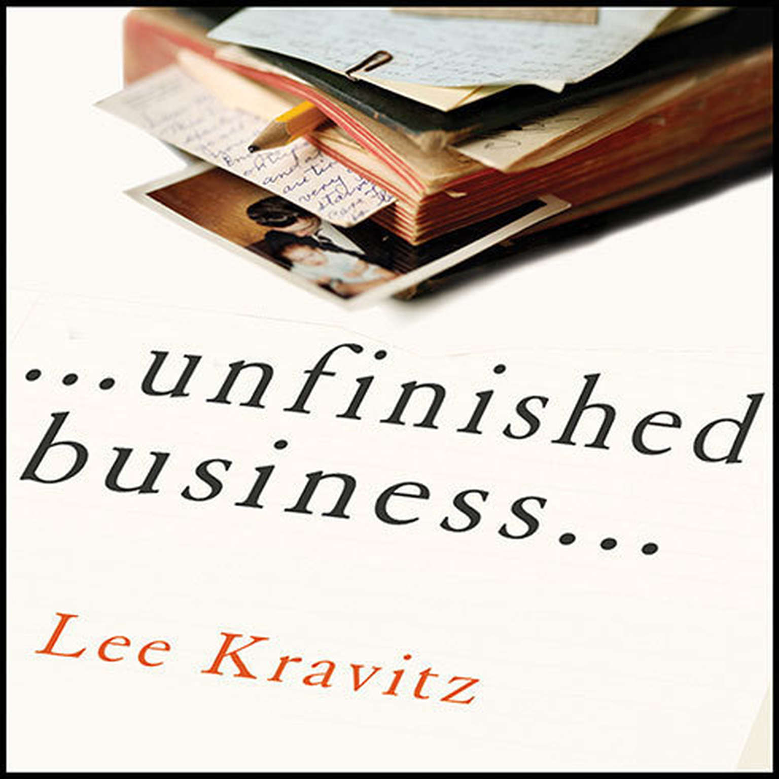 Printable Unfinished Business: One Man's Extraordinary Year of Trying to Do the Right Things Audiobook Cover Art
