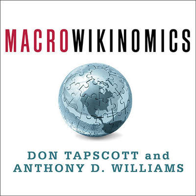 Macrowikinomics: Rebooting Business and the World Audiobook, by Don Tapscott