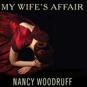 My Wife's Affair: A Novel, by Nancy Woodruff