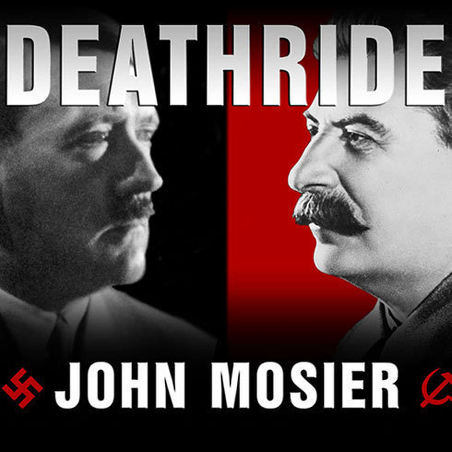 Printable Deathride: Hitler vs. Stalin---the Eastern Front, 1941-1945 Audiobook Cover Art