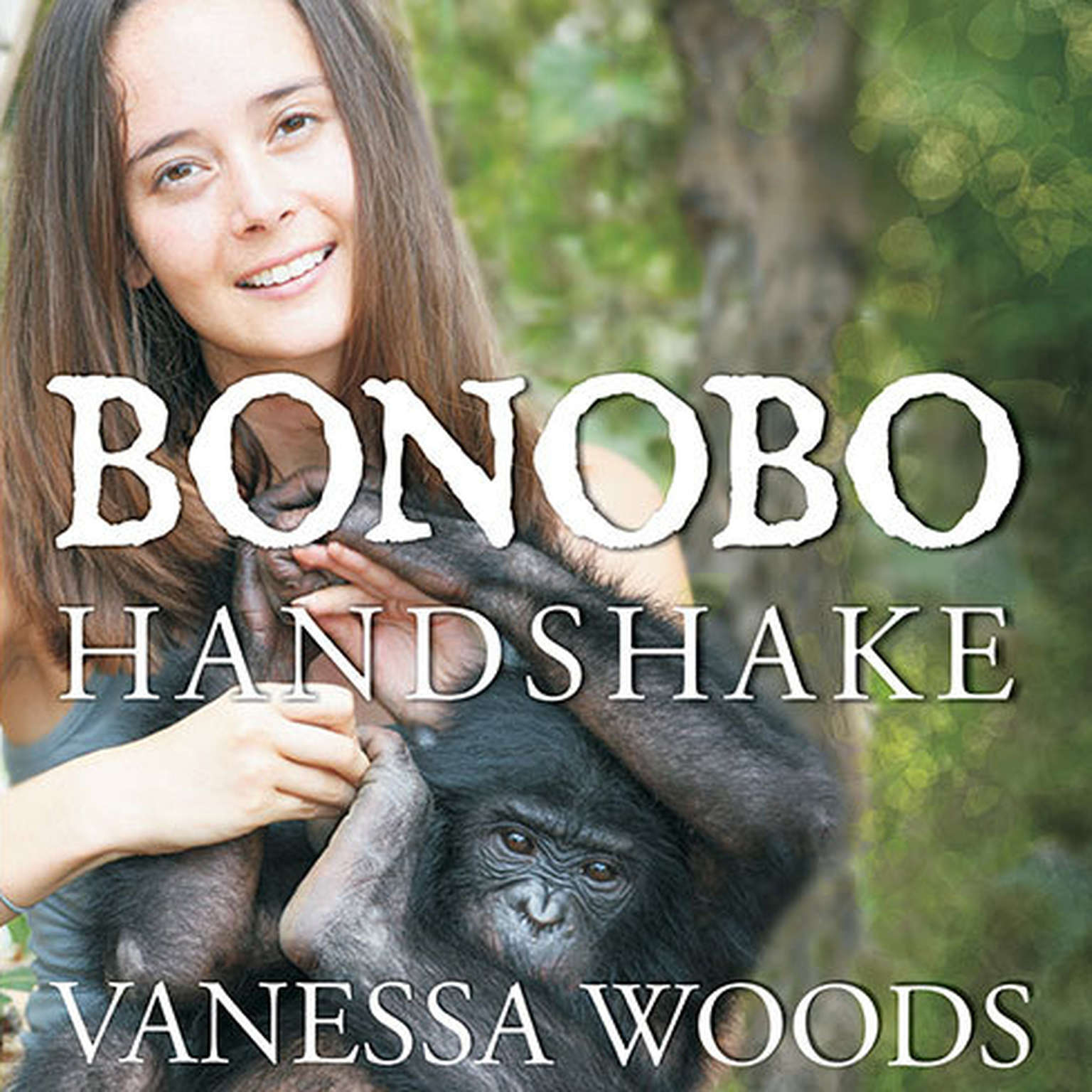 Printable Bonobo Handshake: A Memoir of Love and Adventure in the Congo Audiobook Cover Art