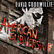 American Subversive: A Novel Audiobook, by David Goodwillie