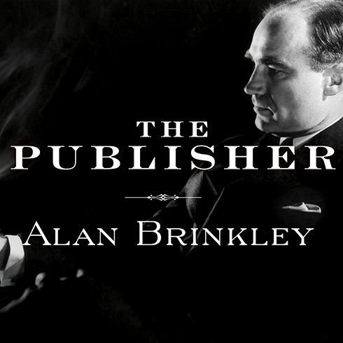 Printable The Publisher: Henry Luce and His American Century Audiobook Cover Art
