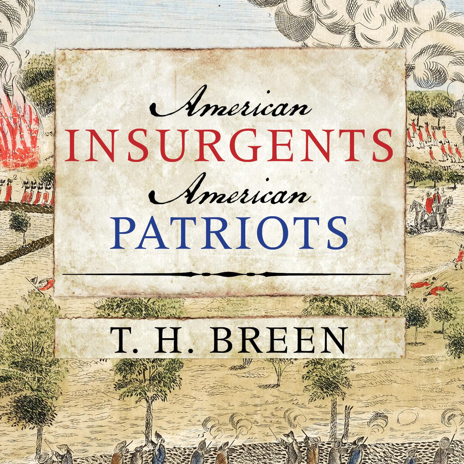 Printable American Insurgents, American Patriots: The Revolution of the People Audiobook Cover Art