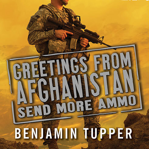Printable Greetings from Afghanistan, Send More Ammo: Dispatches from Taliban Country Audiobook Cover Art