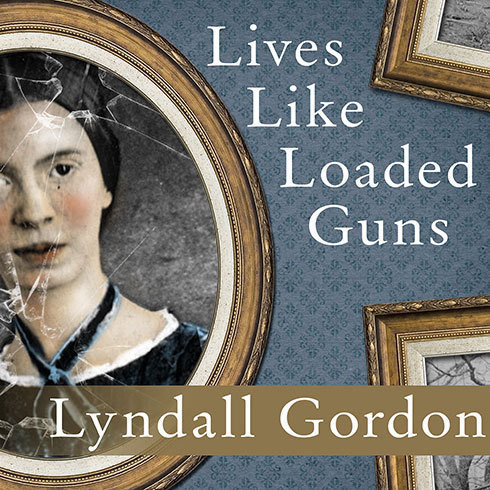 Printable Lives Like Loaded Guns: Emily Dickinson and Her Family's Feuds Audiobook Cover Art