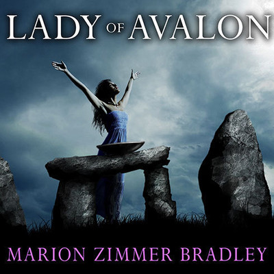 Lady of Avalon Audiobook, by Marion Zimmer Bradley