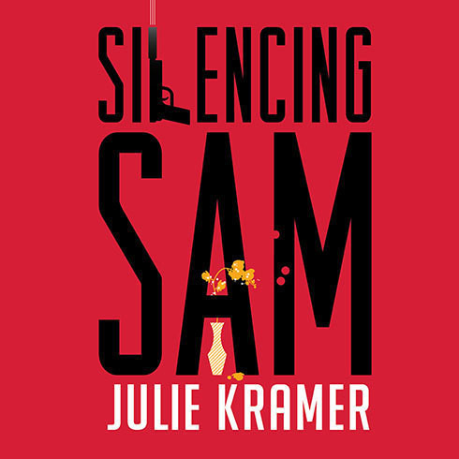 Printable Silencing Sam: A Novel Audiobook Cover Art