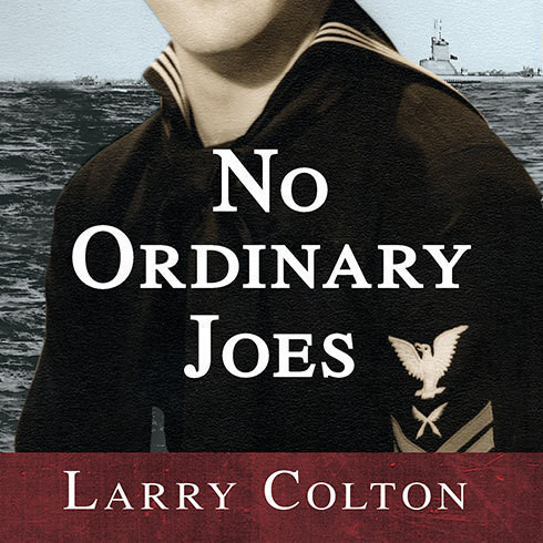 Printable No Ordinary Joes: The Extraordinary True Story of Four Submariners in War and Love and Life Audiobook Cover Art