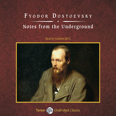 Notes from the Underground Audiobook, by Fyodor Dostoevsky