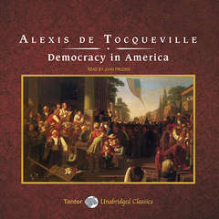 Democracy in America Audiobook, by Alexis de Tocqueville
