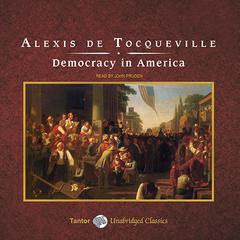 Democracy in America Audiobook, by Alexis de Tocqueville