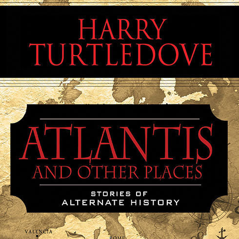 Printable Atlantis and Other Places: Stories of Alternate History Audiobook Cover Art