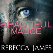 Beautiful Malice: A Novel, by Rebecca James