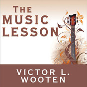 The Music Lesson: A Spiritual Search for Growth through Music, by Victor L. Wooten
