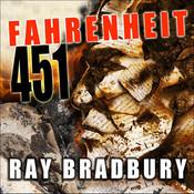 Fahrenheit 451, by Ray Bradbury
