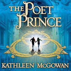 The Poet Prince Audiobook, by Kathleen McGowan