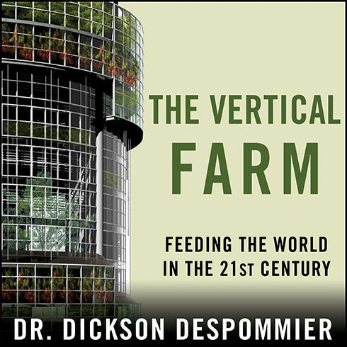 Printable The Vertical Farm: Feeding the World in the 21st Century Audiobook Cover Art