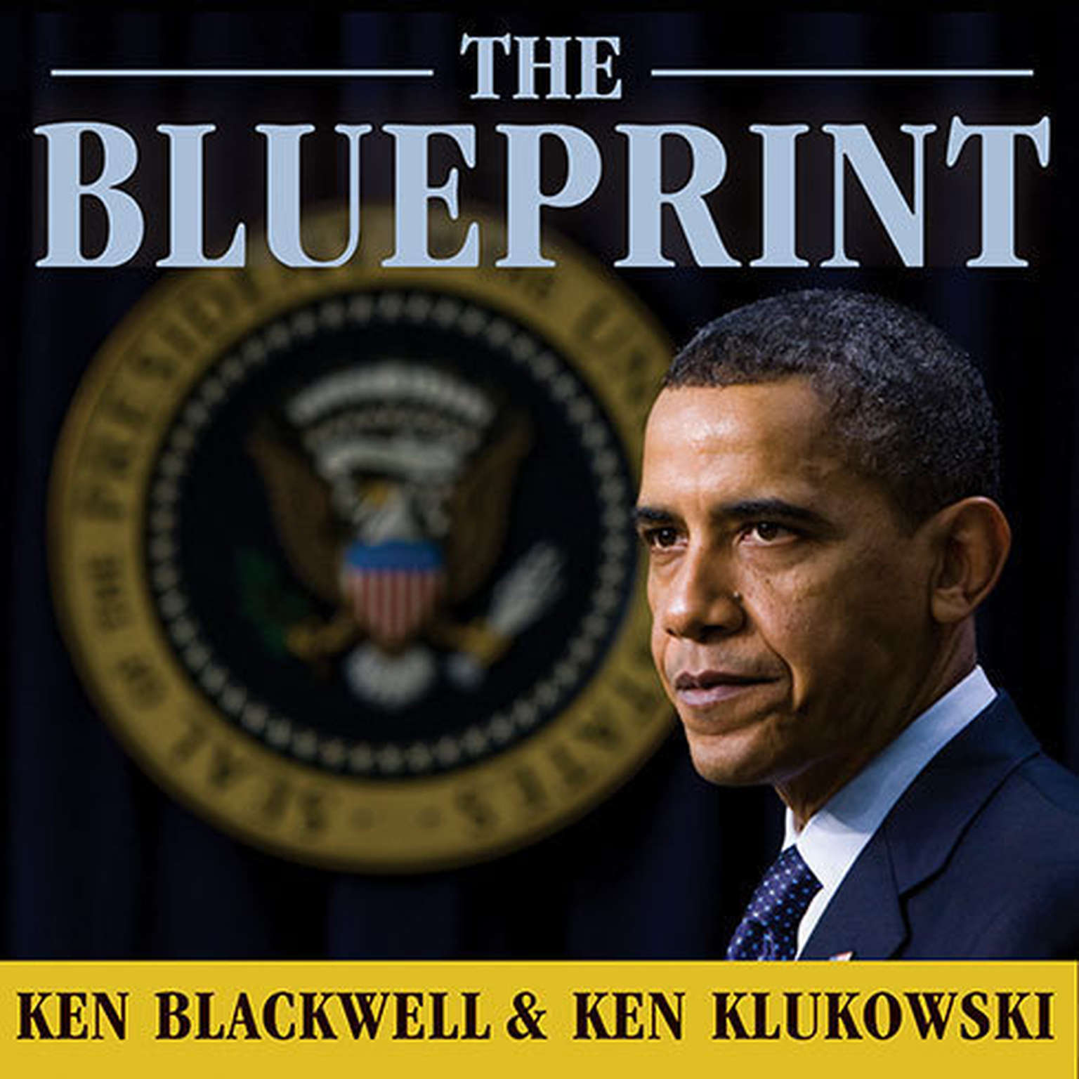 The blueprint audiobook listen instantly the blueprint obamas plan to subvert the constitution and build an imperial presidency audiobook malvernweather
