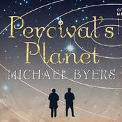 Percivals Planet: A Novel Audiobook, by Michael Byers