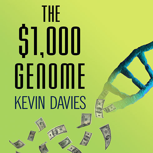 Printable The $1,000 Genome: The Revolution in DNA Sequencing and the New Era of Personalized Medicine Audiobook Cover Art
