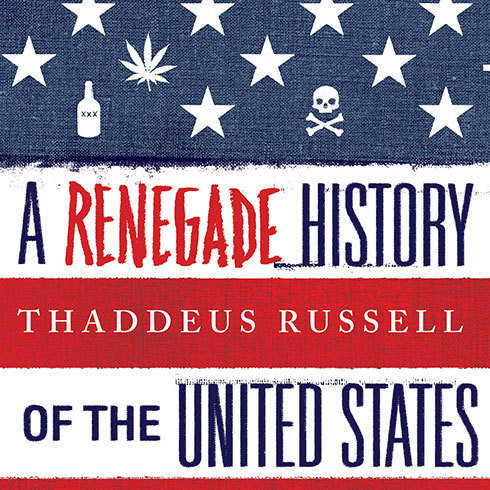 Printable A Renegade History of the United States Audiobook Cover Art