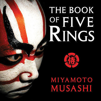 The Book of Five Rings Audiobook, by Miyamoto Musashi