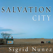 Salvation City: A Novel Audiobook, by Sigrid Nunez