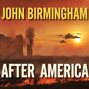 After America Audiobook, by John Birmingham