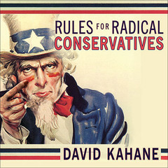 Rules for Radical Conservatives: Beating the Left at Its Own Game to Take Back America Audiobook, by David Kahane