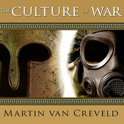 The Culture of War Audiobook, by Martin van Creveld