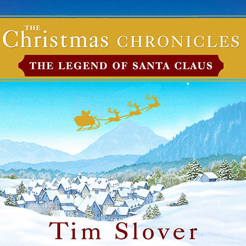 Printable The Christmas Chronicles: The Legend of Santa Claus Audiobook Cover Art