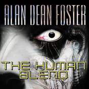 The Human Blend, by Alan Dean Foster