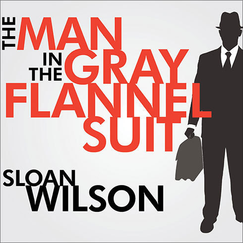 Printable The Man in the Gray Flannel Suit Audiobook Cover Art