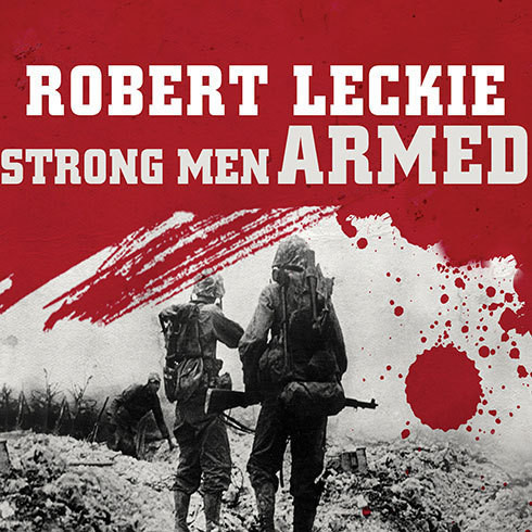 Printable Strong Men Armed: The United States Marines Against Japan Audiobook Cover Art