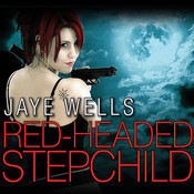 Red-Headed Stepchild, by Jaye Wells
