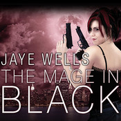 The Mage in Black, by Jaye Wells