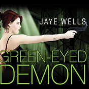 Green-Eyed Demon, by Jaye Wells