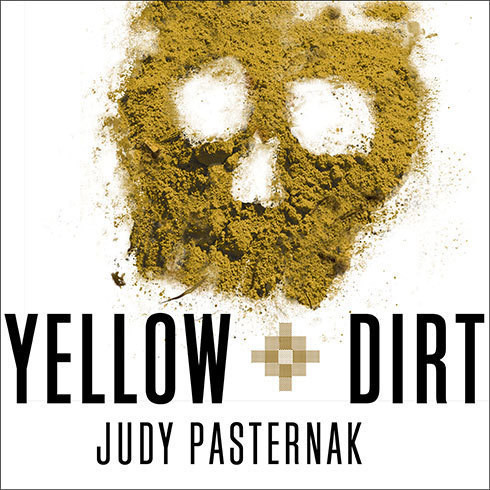 Printable Yellow Dirt: An American Story of a Poisoned Land and a People Betrayed Audiobook Cover Art
