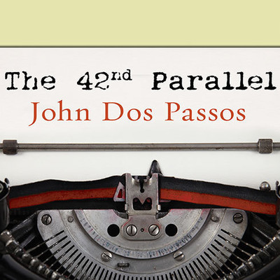 The 42nd Parallel Audiobook, by