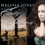 Emily Hudson: A Novel, by Melissa Jones