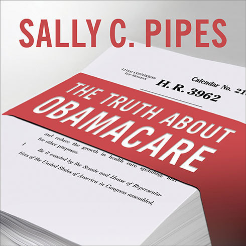 Printable The Truth About Obamacare Audiobook Cover Art