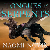 Tongues of Serpents, by Naomi Novik