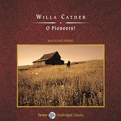 O Pioneers! Audiobook, by Willa Cather