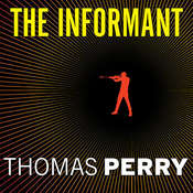 The Informant: A Butchers Boy Novel Audiobook, by Thomas Perry