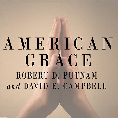 Printable American Grace: How Religion Divides and Unites Us Audiobook Cover Art