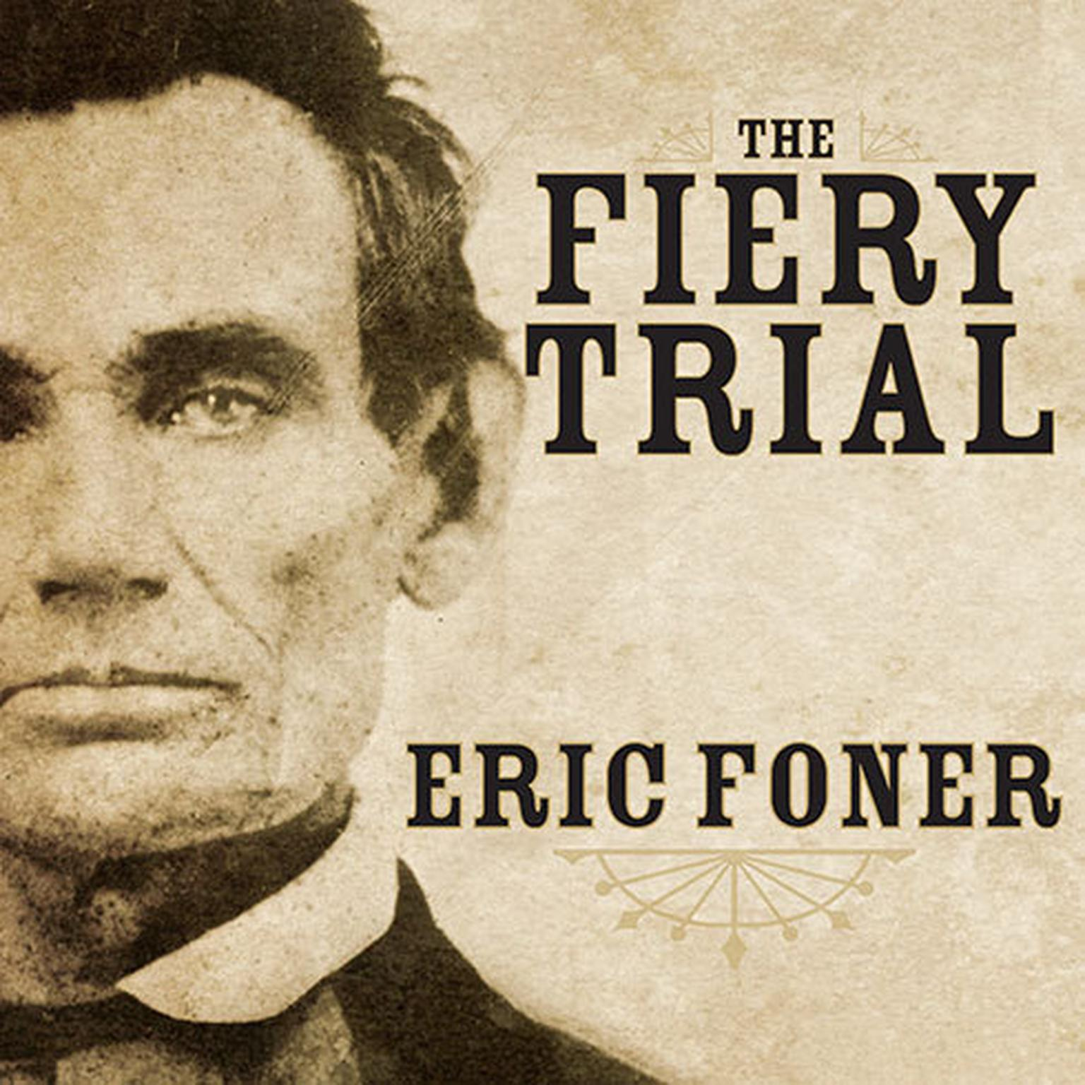 Printable The Fiery Trial: Abraham Lincoln and American Slavery Audiobook Cover Art