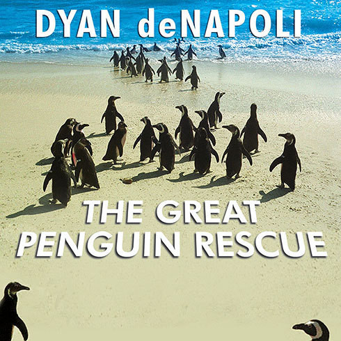 Printable The Great Penguin Rescue: 40,000 Penguins, a Devastating Oil Spill, and the Inspiring Story of the World's Largest Animal Rescue Audiobook Cover Art